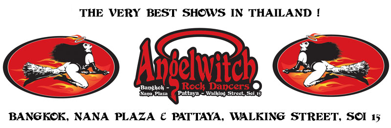 Angelwitch Go Go Bars - Bangkok & Pattaya - Thailand