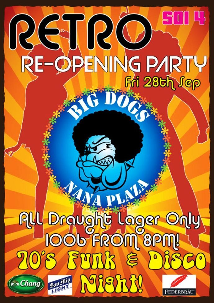 Big Dogs Retro Re Opening Party - Big Dogs Retro Re-Opening Party!