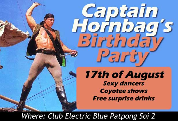 Captain Hornbag Birthday Bash Patpong - Birthday Bash At Club Electric Blue
