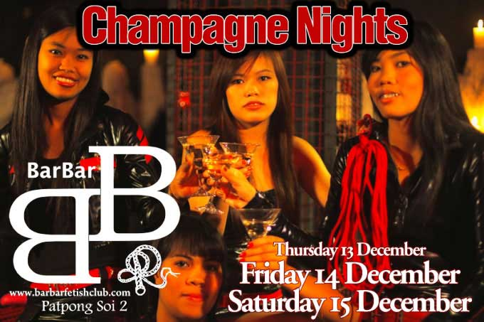Champagne Nights BarBar Patpong 2 low - Weekend Party Nights In Patpong Soi 2