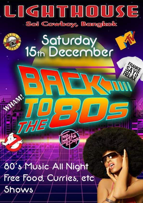Lighthouse Soi Cowboy - Back To The 80s Party!