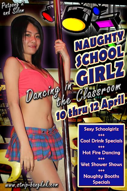 NAUGHTY SCHOOL GIRLZ THE STRIP - Naughty School Girlz Party In Patpong