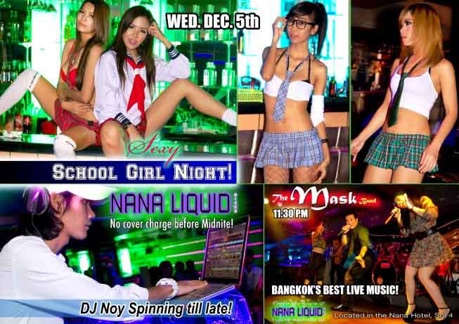 Nana Liquid Schoolgirl Party Bangkok low - Sexy School Girl Night At Nana Liquid Disco