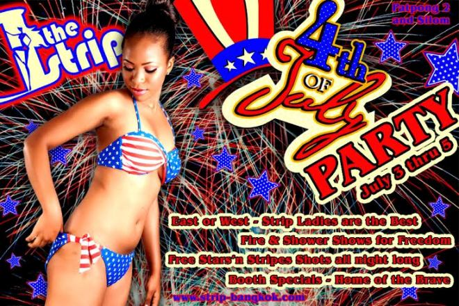 THE STRIP JULY 4TH PARTY - The Strip GoGo Bar Celebrate American Independence Day In Patpong