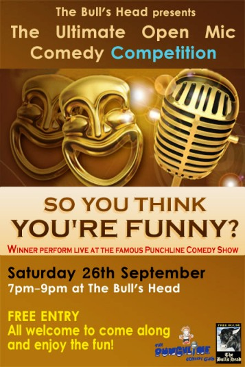 bulls head pub comedy competition - Daves Raves - Weekend Window