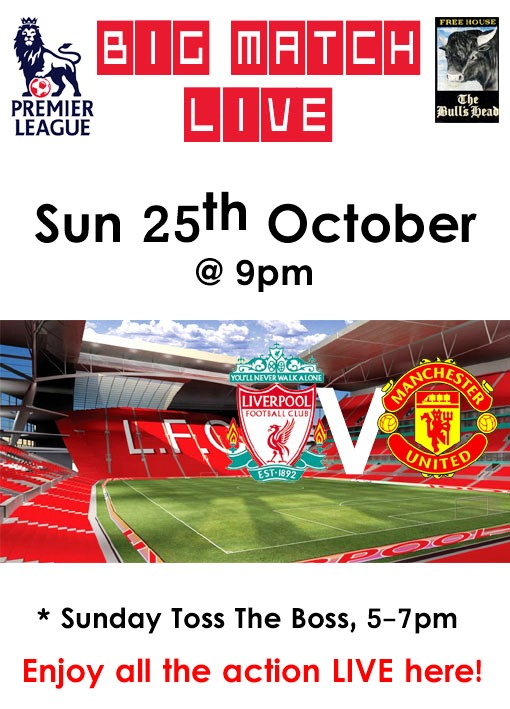liverpool v manchester united - Daves Raves - Weekend Window